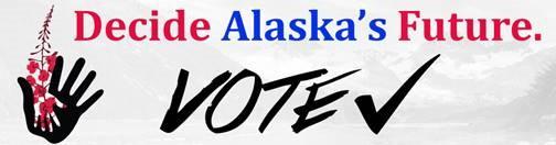Decide Alaska's Future - Vote