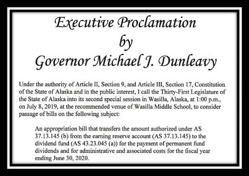 The Executive Proclamation by Governor Dunleavy calling the 31st Alaska State Legislature into a second special session starting July 8 in Wasilla.