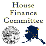 NEWS: House Finance Committee to Review the Alaska Economy and Fiscal Policy